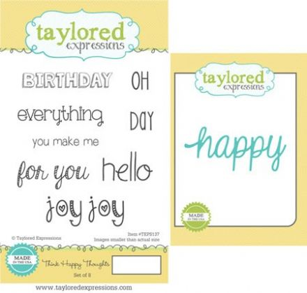 TEPS137 ~ THINK HAPPY THOUGHTS - SET OF 8 Stamps with coordinating die by Taylored Expressions